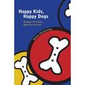 Happy Kids Happy Dogs